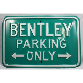 Good Quality Heavy Bentley Parking Only Embossed Enamel Sign